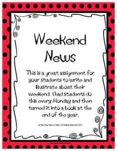 Students' Weekend News Form.  Love doing this every week with my students!
