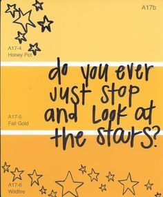 do you ever just stop and look at the stars?