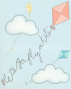 Let's Go Fly a Kite Printable Print  -- INSTANT DOWNLOAD -- 8 x 10 --Nursery Art Print