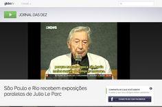 Medio Globo Tv http://globotv.globo.com/globonews/jornal-das-dez/v/sao-paulo-e-rio-recebem-exposicoes-paralelas-de-julio-le-parc/2876143/