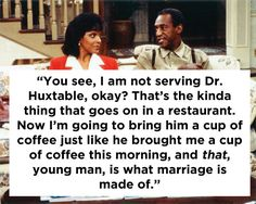 23 Life Lessons You Learned From The Cosby Show. Hahaha she's talking to Alvin:P:P Tv Quotes, Movie Quotes, Life Quotes, Favorite Tv Shows, Favorite Quotes, The Cosby Show, Bill Cosby, Love And Marriage, Marriage Advice