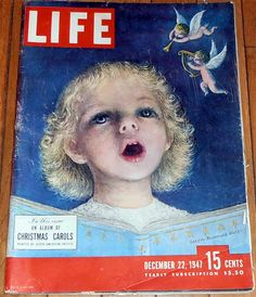 """Vintage Christmas Magazine ~ Life Magazine """"In this issue, an album of Christmas carols"""" * December 22, 1947"""