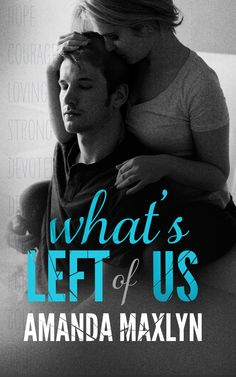 ~ What's Left of us by Amanda Maxlyn Cover Reveal + Giveaway ~