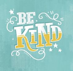 Be kind... #giveOut #Rules2LiveBy #Typography&Lettering