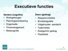 Metacognitie is één van de executieve functies