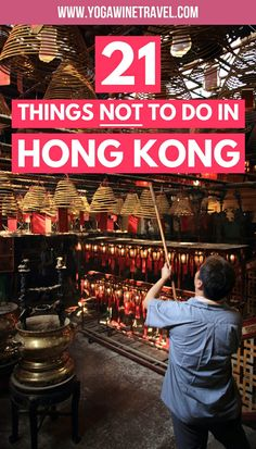 21 Things Not to Do in Hong Kong (And What You Should Do Instead) New Travel, Asia Travel, Group Travel, Ultimate Travel, Travel List, Wanderlust Travel, Croatia Travel, Hawaii Travel, Italy Travel