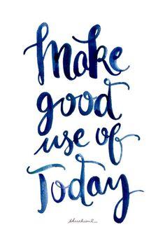 Quotes and ways to not procrastinate.