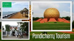 Known for its unique colonial heritage, Pondicherry is a charming place with stunning beaches, places of religious significance and wide highways. Explore the striking beauty of this city with Pondicherry Tourism.