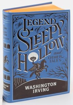 The Legend of Sleepy Hollow and Other Tales collects the best macabre stories of Washington Irving. Blending sly humor with supernatural thrills, these. Sleepy Hollow Book, Legend Of Sleepy Hollow, I Love Books, My Books, Books To Read, Reading Books, Classic Literature, Classic Books, Beautiful Book Covers