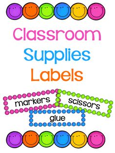 Use these FREE happy face classroom supplies labels to brighten up your room!