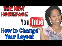 New YouTube Layout: Customizing Your Homepage (Tutorial)