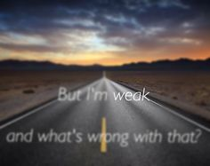 "AJR ""Weak"" lyrics"
