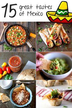 15 great Mexican recipes! Happy Cinco De Mayo!