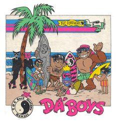 T & C surf ~ Da Boys.