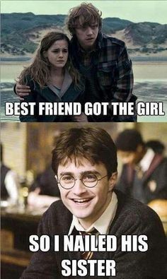 Scumbag Harry Potter best friend got the girl so I nailed his sister