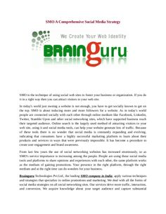 Brainguru Technologies Pvt.Ltd., the leading SMO company in India, apply various techniques and strategies that specialize in online  promotions and marketing.