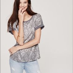 🔥SALE🔥 Patterned Gray Top New with tags! Gray patterned tee from Ann Taylor LOFT. Size small. Cuffed sleeves, looser fit. 80% polyester, 20% cotton. So comfy and versatile LOFT Tops Tees - Short Sleeve