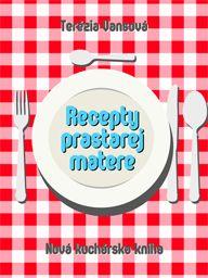 Terézia Vansová: Recepty prastarej matere. Nová kuchárska kniha (XXIV. Kapusta, ugorky a zeleniny na zimu) - elektronická knižnica