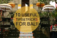 Bali tips & tricks – Travel around the world