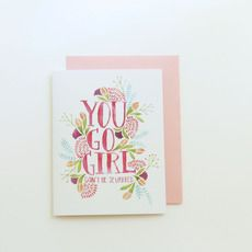 Sweet motivation in a card! You Go Girl - Single Greeting Card by @tjforth