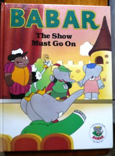 Vintage BABAR Elephant The Show Must Go On by ShopHereVintage, $10.00