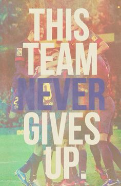 FC Barcelona || This never gave up.. no matter what....! their team is 113 years old... ♡♡