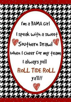 I'm a Bama girl Roll Tide Football, Crimson Tide Football, Alabama Football, Alabama Crimson Tide, Football Team, Bama Fever, Alabama Shirts, Nick Saban, University Of Alabama