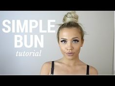 HAIR BUN TUTORIAL | Tammy Hembrow - YouTube