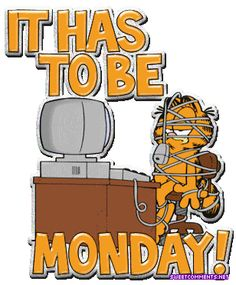 Garfield I Hate Mondays Garfield Monday, Garfield Quotes, Garfield And Odie, Garfield Comics, Garfield Cartoon, Hate Monday Quotes, Funny Monday Memes, I Love Mondays, Funny Quotes