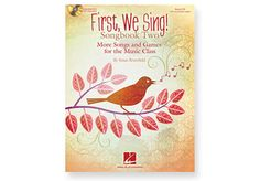 FIRST WE SING! Songbook by Susan Brumfield. More Songs and Games for the Music Class.Kodaly believed that singing is the foundation for musical learning. First, We Sing! contains 18 traditional & holiday songs, rhymes, games from around the world, with extensions, historical references, optional Orff instruments and recorder. Enhanced CD offers PDF songsheets and song recordings by Inner Voices, a group of 8 to 12-yr-olds from Texas. Paperback & CD 2 Paperback & CD