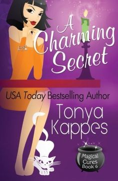 A Charming Secret (Magical Cures Mystery Series) (Volume 6) by Tonya Kappes, http://www.amazon.com/dp/1502580624/ref=cm_sw_r_pi_dp_7oanub00J05TE