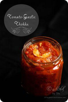 Tomato and Garlic Thokku - Spicy Tomato and Garlic Chutney/Relish Chutneys, Indian Food Recipes, Vegetarian Recipes, Mexican Recipes, Healthy Recipes, Indian Pickle Recipe, Sauces, Garlic Chutney, Spicy Tomato Chutney