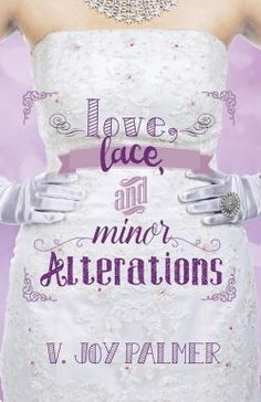 Giveaway at Eli's Novel Reviews: Love, Lace, and Minor Alterations by V. Joy Palmer #BookGiveaway