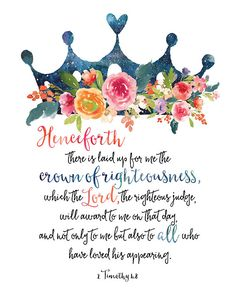 Motherhood Quotes Discover 2 Timothy Print / Flower Crown Print / Crown of Righteousness / Scripture Print / Bible Verse Print / Girls Room Decor Christian Decor Mothers Day Quotes, Mom Quotes, Qoutes, Peace Quotes, Happy Mothers Day, Christian Decor, Christian Quotes, Bible Verses Quotes, Bible Scriptures
