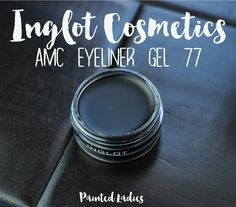 Inglot Cosmetics AMC Eyeliner Gel 77 Review