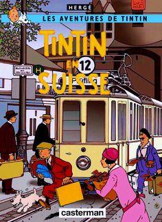 Les Aventures de Tintin - Album Imaginaire - Tintin en Suisse