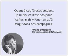 Citation de Pierre Desproges - Proverbes Populaires