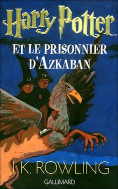 France's front cover of Harry Potter and the prisoner of Azkaban.