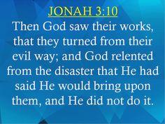 Jonah 3:10 Prophet Jonah, Sayings, Lyrics, Quotations, Qoutes, Proverbs