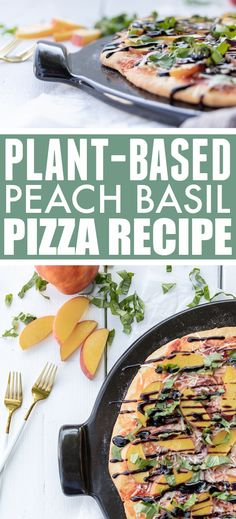 Potluck Recipes, Veg Recipes, Pizza Recipes, Fall Recipes, Whole Food Recipes, Dinner Recipes, Healthy Recipes, Healthy Food, Peach Pizza