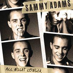 All Night Longer - Sammy Adams