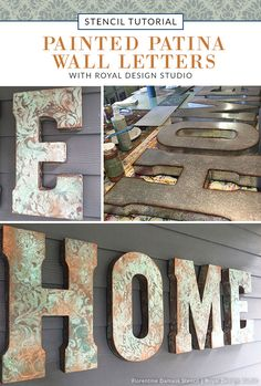 DIY Wall Art Stencil Tutorial with Royal Design Studio Stencils and Modern Masters Paints: Painted Patina Wall Letters for Outdoor Home Decor (via Positive Space)