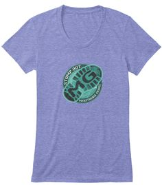 Ladies Only Stomp Out MG! | Teespring