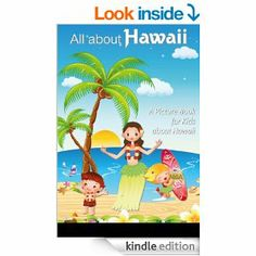 This looks cute. Children's Book About Hawaii: A Kids Picture Book About Hawaii With Photos and Fun Facts eBook