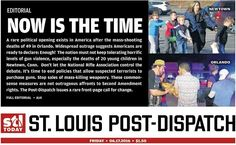 The @stltoday cover on 06.17.2016: Now Is The Time. #Gunsense #Enough