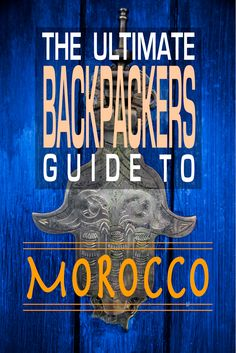 Want to go backpacking in Morocco on a budget and need some help? We have tips on safety, cost, where to go, itineraries and much more. via @rucksackramblin