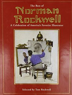 Best of Norman Rockwell by Tom Rockwell http://www.amazon.com/dp/076242415X/ref=cm_sw_r_pi_dp_XAeeub15A6WQE
