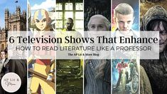 6 Television Shows that Enhance How to Read Literature Like a Professor -