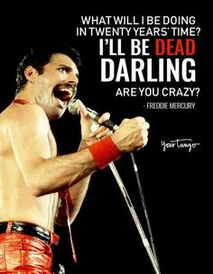 132 Best Freddie Mercury Quotes Images In 2019 Queen