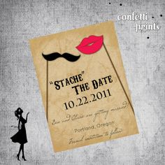 This is absolutely perfect. ❤ Printable Save The Date Magnet or Postcard - STACHE THE DATE. $10.00, via Etsy.